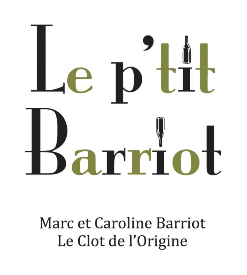 Le p'tit Barriot - Clot de l'Origine - Marc et Caroline BARRIOT Maury