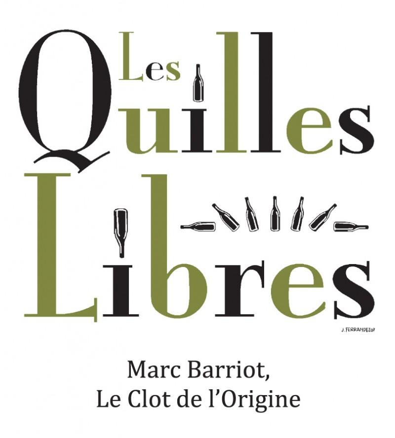 Les Quilles Libres - Clot de l'Origine - Marc et Caroline BARRIOT Maury