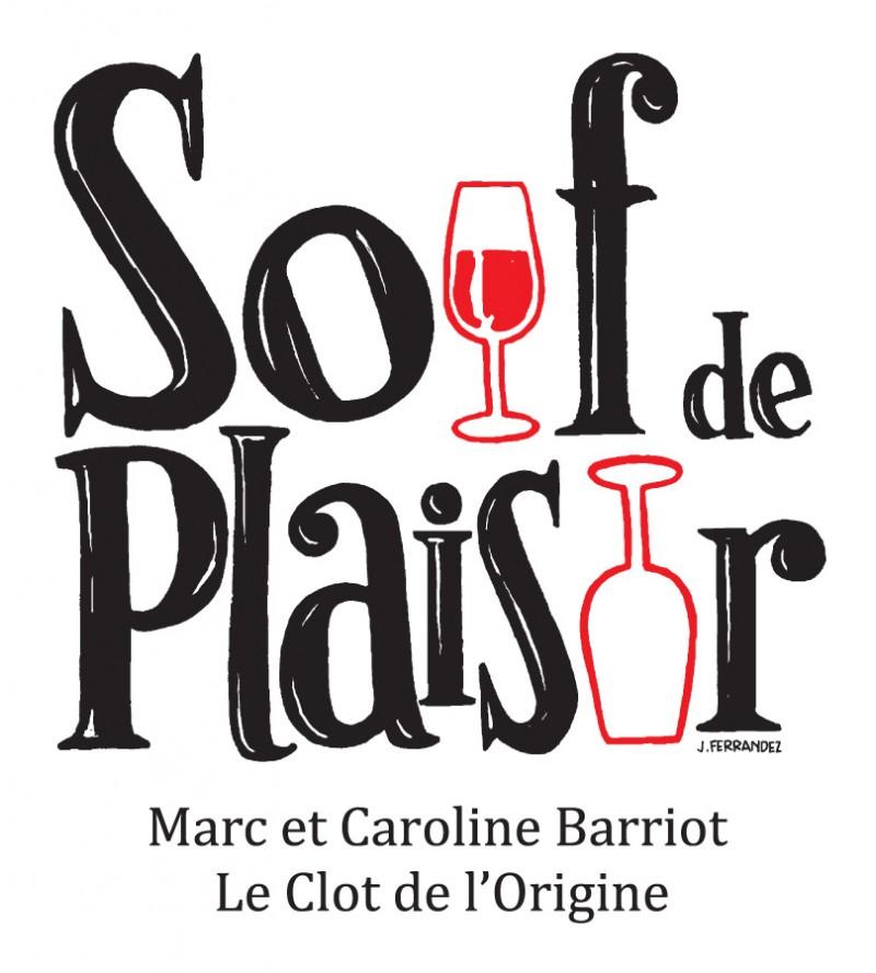 Soif de plaisir - Clot de l'Origine - Marc et Caroline BARRIOT Maury